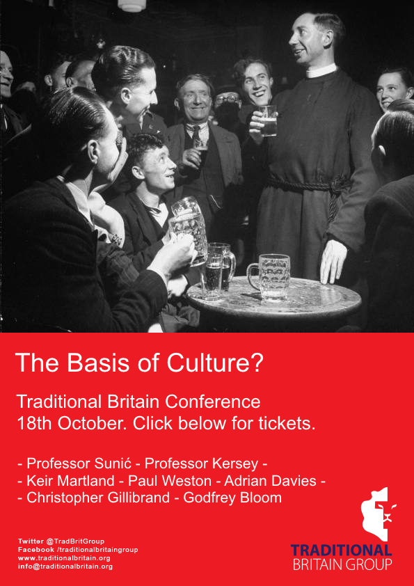 Traditional Britain Conference – The Basis of Culture