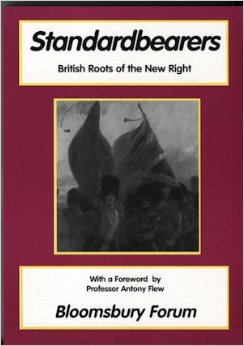 Standardbearers: British Roots of the New Right