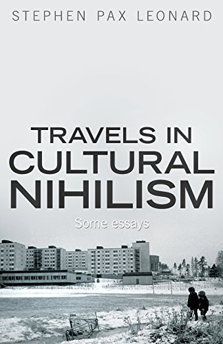 New Arktos Book: Travels in Cultural Nihilism