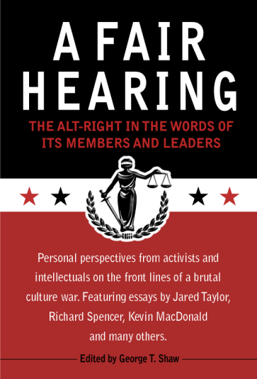Review--A Fair Hearing: The Alt-Right in the Words of its Members and Leaders