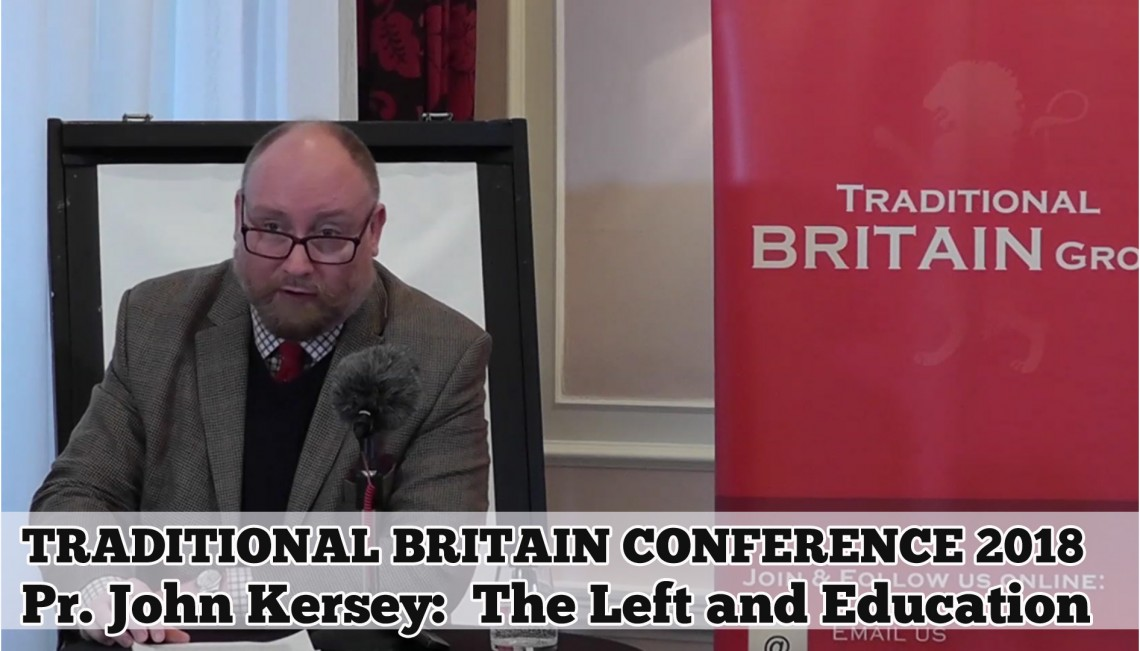 Pr. John Kersey: Traditional Britain Conference, 2018