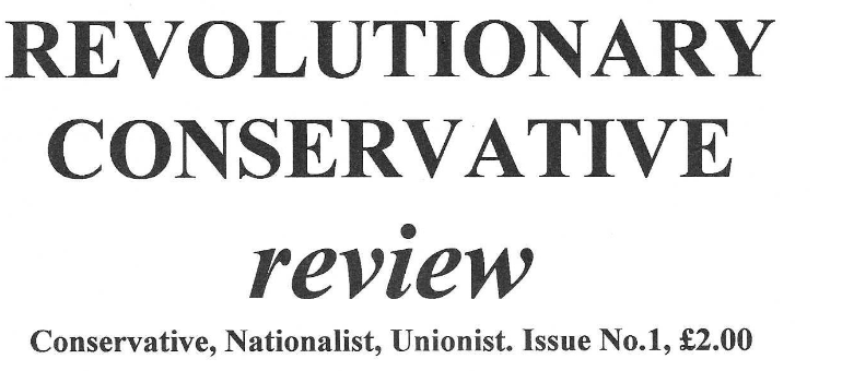 Archive: The Revolutionary Conservative Review - Issue 1 (part 1)