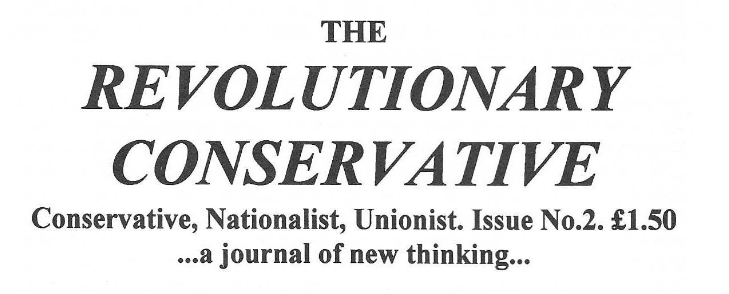 Archive: 'The Revolutionary Conservative' Issue 2 (Part 1)