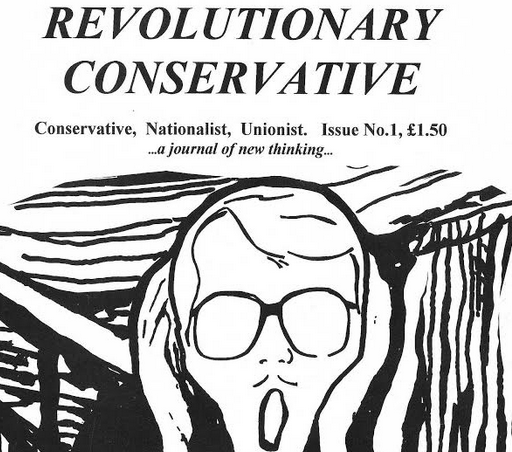 Archive: 'The Revolutionary Conservative' Issue 1 (Part 1)