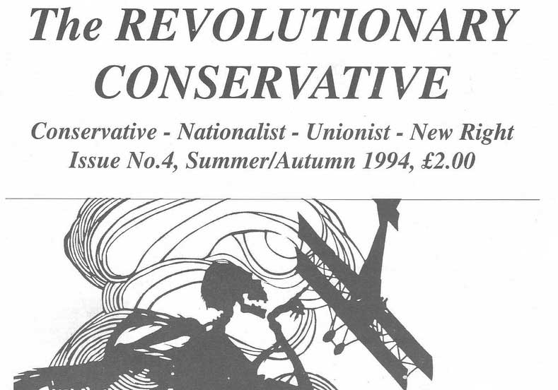 Archive: The Revolutionary Conservative, Issue 4 (P1)